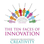 Tom Kelley: The Ten Faces of Innovation