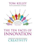 Tom Kelley: The Ten Faces of Innovation